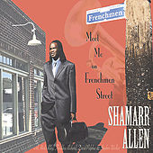 Play & Download Meet Me On Frenchmen Street by Shamarr Allen | Napster