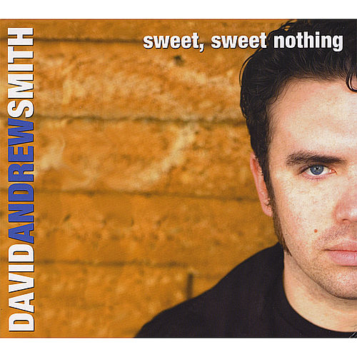 Sweet, Sweet Nothing by David Andrew Smith