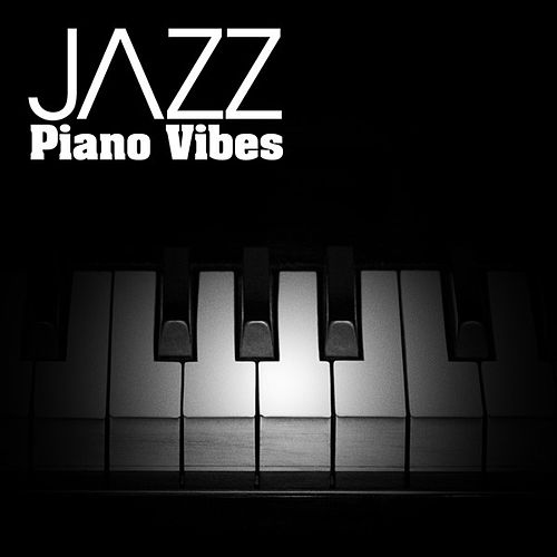 Play & Download JAZZ: Piano Vibes by Various Artists | Napster