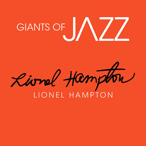 Play & Download Giants of JAZZ - Lionel Hampton by Lionel Hampton | Napster