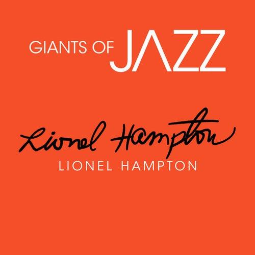 Giants of JAZZ - Lionel Hampton by Lionel Hampton