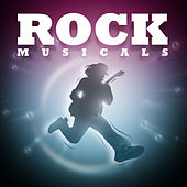 Play & Download Rock Musicals by Various Artists | Napster