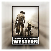 Themes in Cinema: Western by 101 Strings Orchestra