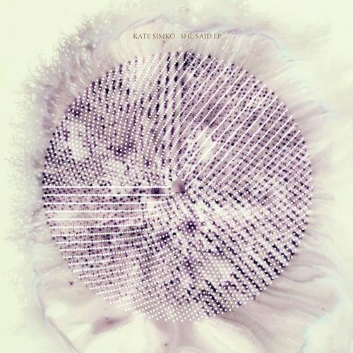 She Said EP by Kate Simko