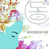 Play & Download Housession 4 by Various Artists | Napster
