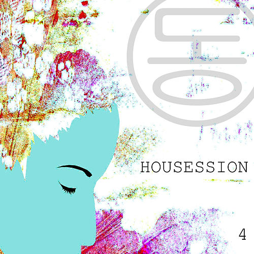 Housession 4 by Various Artists