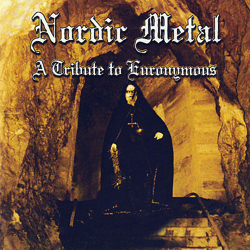 Nordic Metal - A Tribute To Euronymous by Various Artists