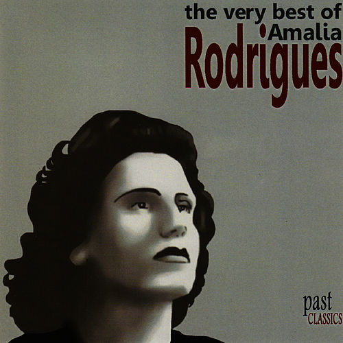 The Very Best Of Amalia Rodrigues by Amalia Rodrigues