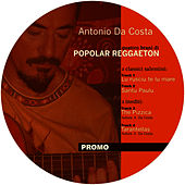 Play & Download Popolar Reggaeton by Antonio Da Costa | Napster