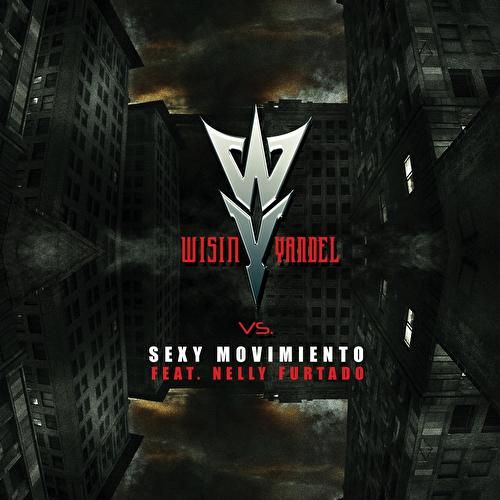 Play & Download Sexy Movimiento by Wisin y Yandel | Napster