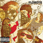 Play & Download Fight With Tools by The Flobots | Napster