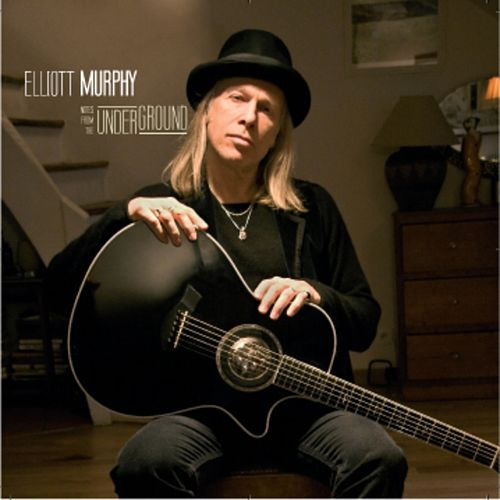 Play & Download Notes from the underground by Elliott Murphy | Napster