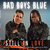 Still in love by Bad Boys Blue