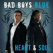 Heart and Soul by Bad Boys Blue