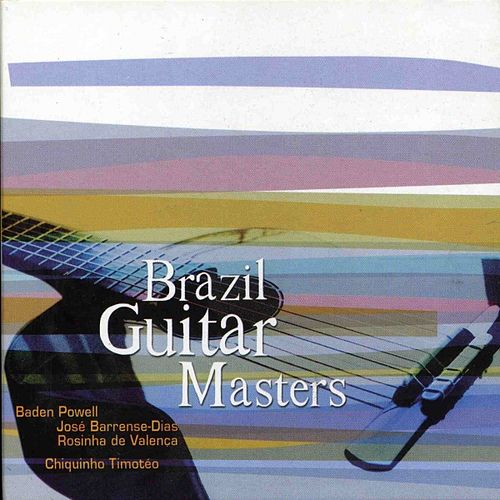 Play & Download Brazil guitar masters by Various Artists | Napster