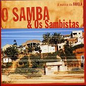 O samba & os sambistas by Various Artists
