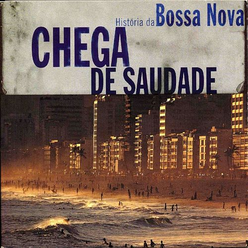 Play & Download Chega de saudade by Various Artists | Napster