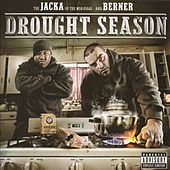 Play & Download Drought Season by The Jacka | Napster