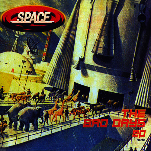 Play & Download The Bad Days EP by Space | Napster