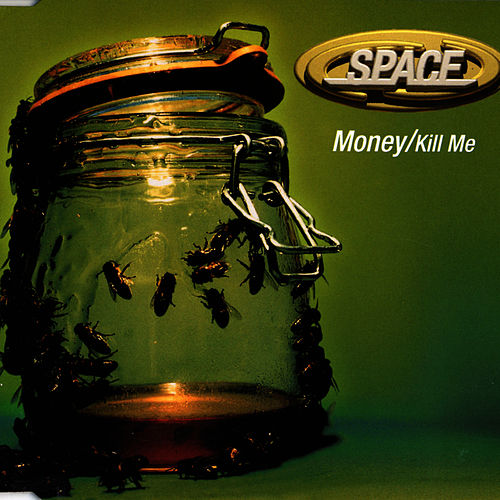 Play & Download Money / Kill Me by Space | Napster