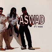 Play & Download If I Was by Aswad | Napster