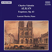 Play & Download Esquisses, Op. 63 by Charles-Valentin Alkan | Napster