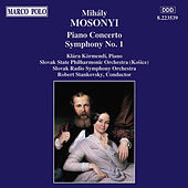 Piano Concerto / Symphony No. 1 by Mihaly Mosonyi