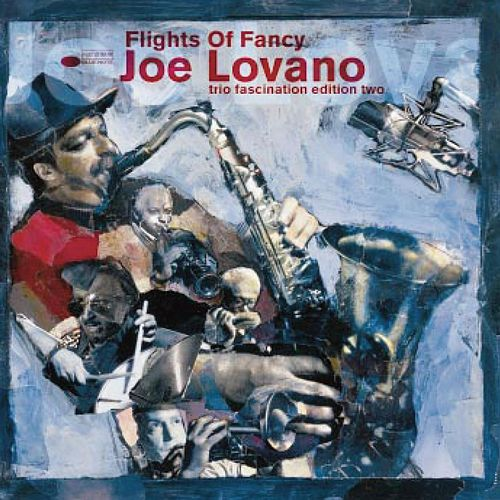 Flights Of Fancy by Joe Lovano