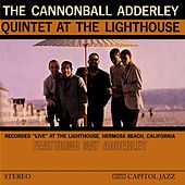 Play & Download At The Lighthouse by Cannonball Adderley | Napster