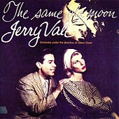 Play & Download The Same Old Moon by Jerry Vale | Napster