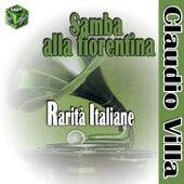 Play & Download Samba alla fiorentina (Rarità italiane) by Various Artists | Napster