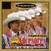 Play & Download El Gramo de Oro (El Orgullo de Oaxaca) by Los Sucesores Del Norte   Napster