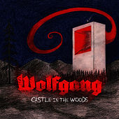 Play & Download Castle in The Woods by Wolfgang | Napster