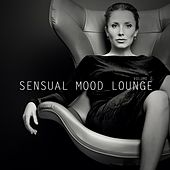 Sensual Mood Lounge Vol. 2 by Various Artists