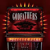 Play & Download Jukebox Fury by The Godfathers | Napster