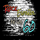 Rock Español de los 60 by Various Artists