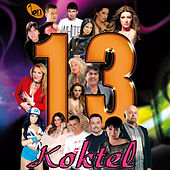 Play & Download Koktel 13 by Various Artists | Napster