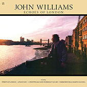 Play & Download Echoes of London by John Williams | Napster