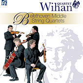 Beethoven: Middle String Quartets by Wihan Quartet