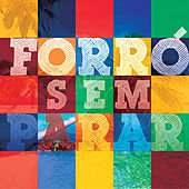 Play & Download Forró Sem Parar by Various Artists | Napster