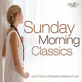 Play & Download Sunday Morning Classics by Various Artists | Napster