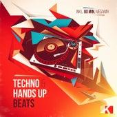 Techno & Hands Up Beats (Incl. 60 Min. Megamix) von Various Artists