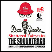 Play & Download Dear Yvette: Shattered Fairytales by Various Artists | Napster