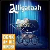 Play & Download Denk an die Kinder by Alligatoah | Napster