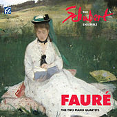 Play & Download Fauré: The Two Piano Quartets by The Schubert Ensemble | Napster