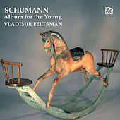Play & Download Schumann: Album for the Young by Vladimir Feltsman | Napster