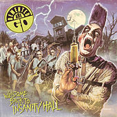 Welcome Back To Insanity Hall by Demented Are Go!