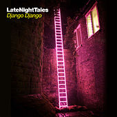 Late Night Tales: Django Django (Sampler) by Various Artists