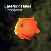 Late Night Tales: Lindstrøm by Various Artists