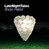 Late Night Tales: Snow Patrol (Sampler) von Various Artists